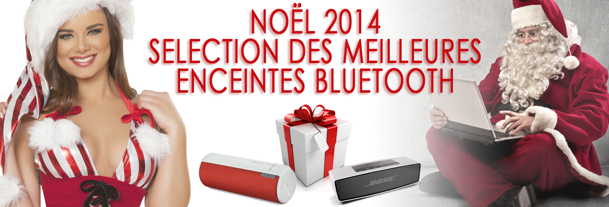 les meilleures enceintes bluetooth pour noel 2014. Black Bedroom Furniture Sets. Home Design Ideas