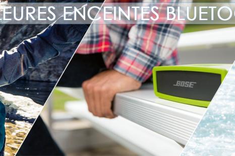 Les meilleures Enceintes Bluetooth 2015